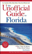 The Unofficial Guide to Florida