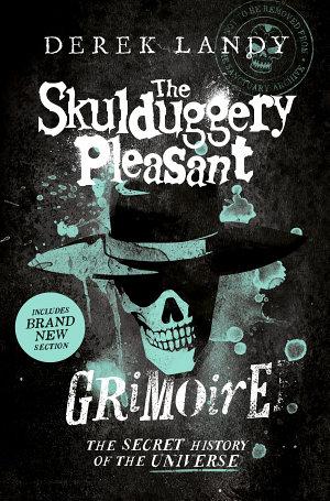 The Skulduggery Pleasant Grimoire  Skulduggery Pleasant