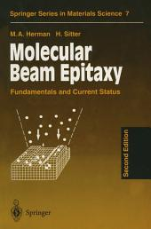 Molecular Beam Epitaxy: Fundamentals and Current Status, Edition 2