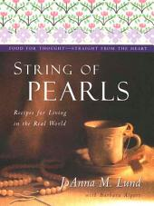 String Of Pearls: Recipes For Living Well In The Real World