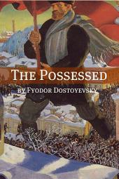 The Possessed (Annotated with Biography)
