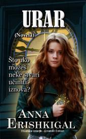 Urar: Novela (Hrvatsko Izdanje) (Croatian Edition): (Hrvatski)