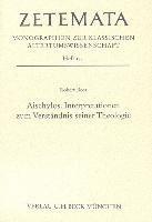 Aischylos  Interpretationen zum Verst  ndnis seiner Theologie PDF