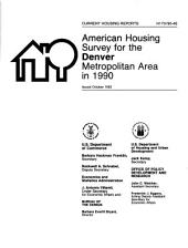Current Housing Reports: American housing survey for the Denver metropolitan area in .... H-170, Volume 3