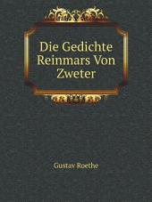 Die Gedichte Reinmars Von Zweter