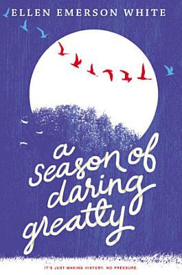A Season of Daring Greatly