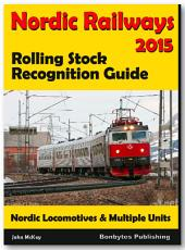 Nordic Railways - Rolling Stock Recognition Guide 2015