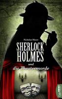 Sherlock Holmes und die Theatermorde PDF