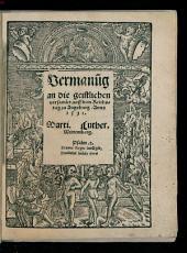 Vermanu[n]g an die geistlichen versamlet auff dem Reichstag zu Augsburg, Anno 1531