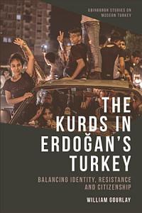 The Kurds in Erdogan s Turkey PDF