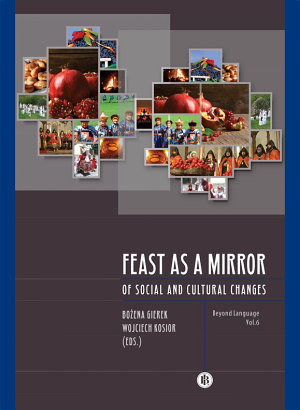 Feast as a  Mirror of Social and Cultural Changes
