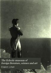 The Eclectic Museum of Foreign Literature, Science and Art: Volume 2