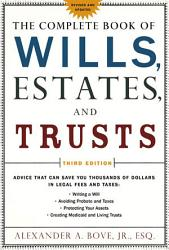 The Complete Book Of Wills Estates Trusts Book PDF