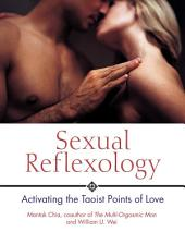 Sexual Reflexology: Activating the Taoist Points of Love