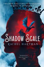 Shadow Scale: A Companion to Seraphina