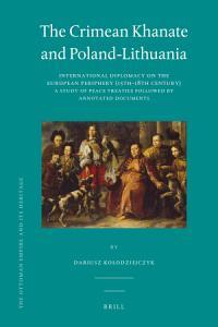 The Crimean Khanate and Poland Lithuania PDF