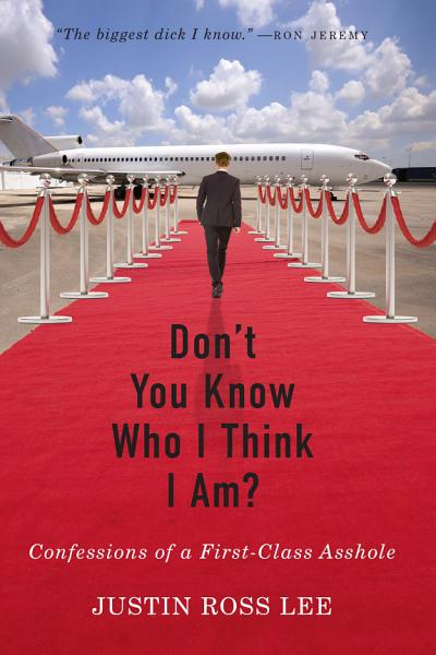 Download Don t You Know Who I Think I Am  Book