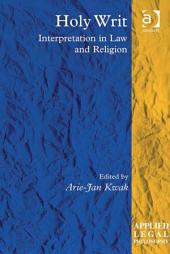 Holy Writ: Interpretation in Law and Religion