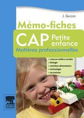 Mémo-fiches CAP Petite enfance: Matières professionnelles