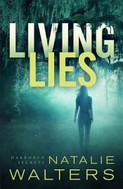 Living Lies  Harbored Secrets Book  1