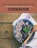 Easy Autoimmune Protocol Cookbook