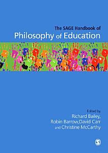 The SAGE Handbook of Philosophy of Education PDF