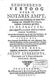 Redenerend vertoog over 't notaris ampt: Volume 2