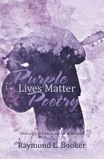 Purple Lives Matter Poetry