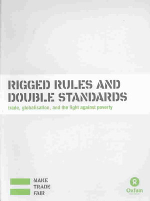Rigged Rules and Double Standards