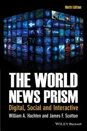 The World News Prism: Digital, Social and Interactive, Edition 9