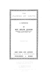 The Flower of Youth: A Romance