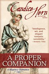 A Proper Companion (A Regency Romance)
