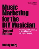 Music Marketing for the DIY Musician PDF