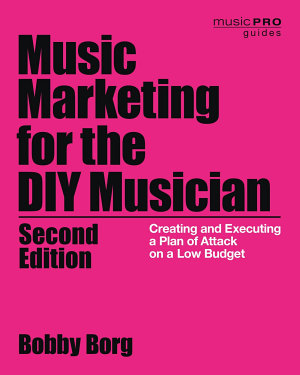 Music Marketing for the DIY Musician