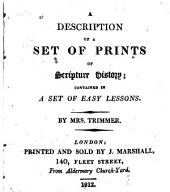 A Description of a Set of Prints of Scripture History: Contained in a Set of Easy Lessons