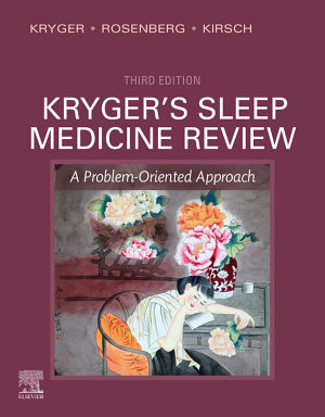 Kryger s Sleep Medicine Review E Book PDF