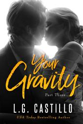Your Gravity 3