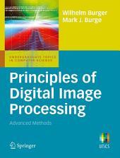 Principles of Digital Image Processing: Advanced Methods