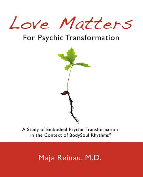 Love Matters For Psychic Transformation