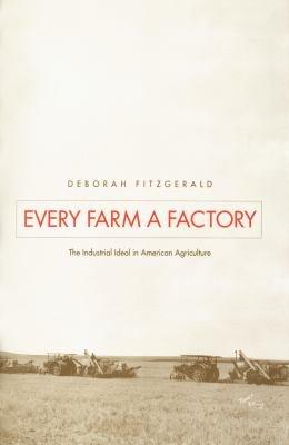 Every Farm a Factory