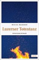 Luzerner Totentanz   Kriminalroman