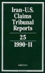 Iran-U.S. Claims Tribunal Reports: Volume 25