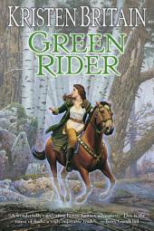 Green Rider: Volume 1