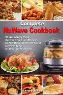 Complete NuWave Cookbook