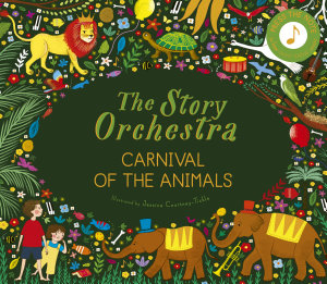 The Story Orchestra  Carnival of the Animals