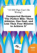 10 000 Pigs Can't Be Wrong