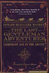 The Last Gentleman Adventurer Book PDF