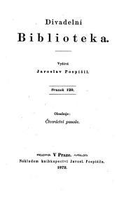 Ctveractvi. (Pagenstreiche. Posse in 5 Acten. Uebersetzt von J. L. Turnovsky.): Svazek 120