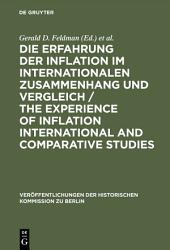 Die Erfahrung der Inflation im internationalen Zusammenhang und Vergleich / The Experience of Inflation International and Comparative Studies