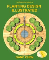Landscape Architecture: Planting Design Illustrated